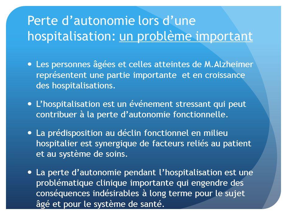 Perte d'autonomie lors d'une hospitalisation: un problème important