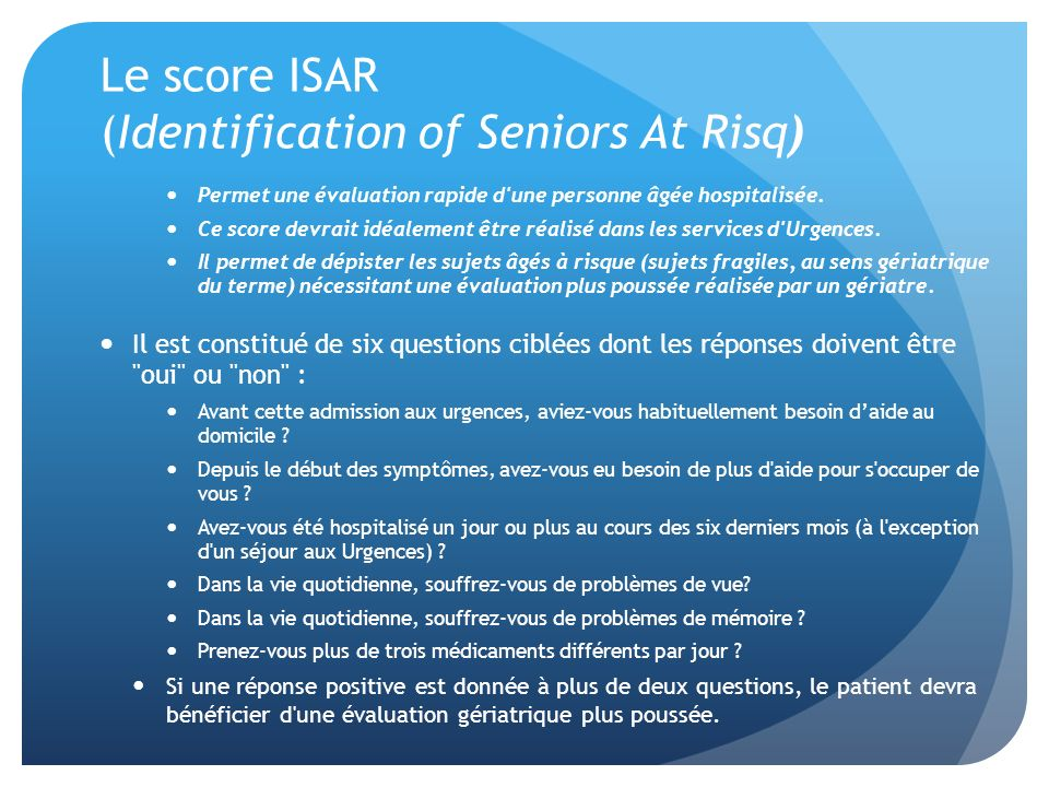 Le score ISAR (Identification of Seniors At Risq)