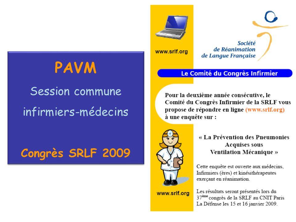 PAVM Session commune infirmiers-médecins Congrès SRLF 2009 47