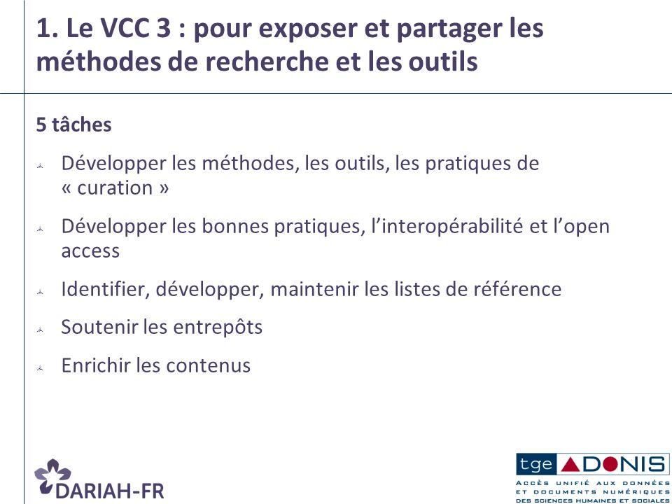 1. Le VCC 3 : pour exposer et partager les méthodes de recherche et les outils