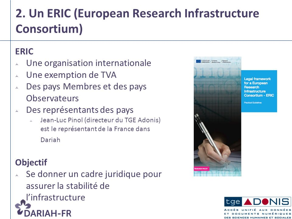 2. Un ERIC (European Research Infrastructure Consortium)