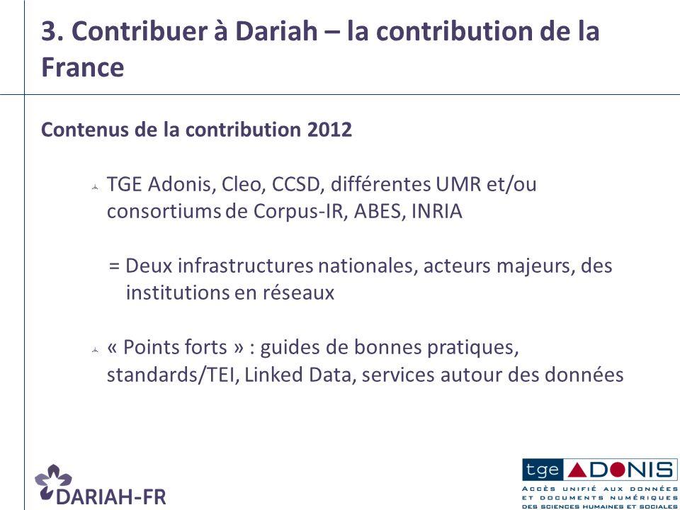 3. Contribuer à Dariah – la contribution de la France