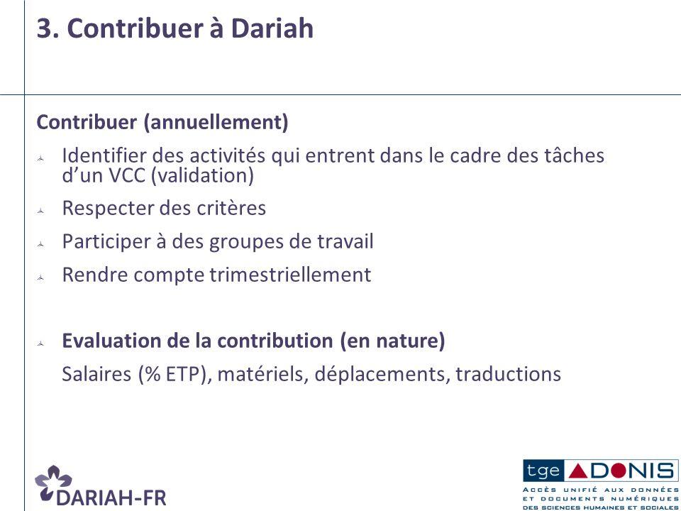 3. Contribuer à Dariah Contribuer (annuellement)