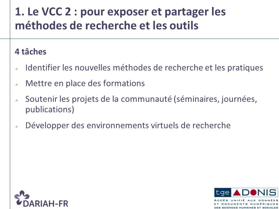 1. Le VCC 2 : pour exposer et partager les méthodes de recherche et les outils