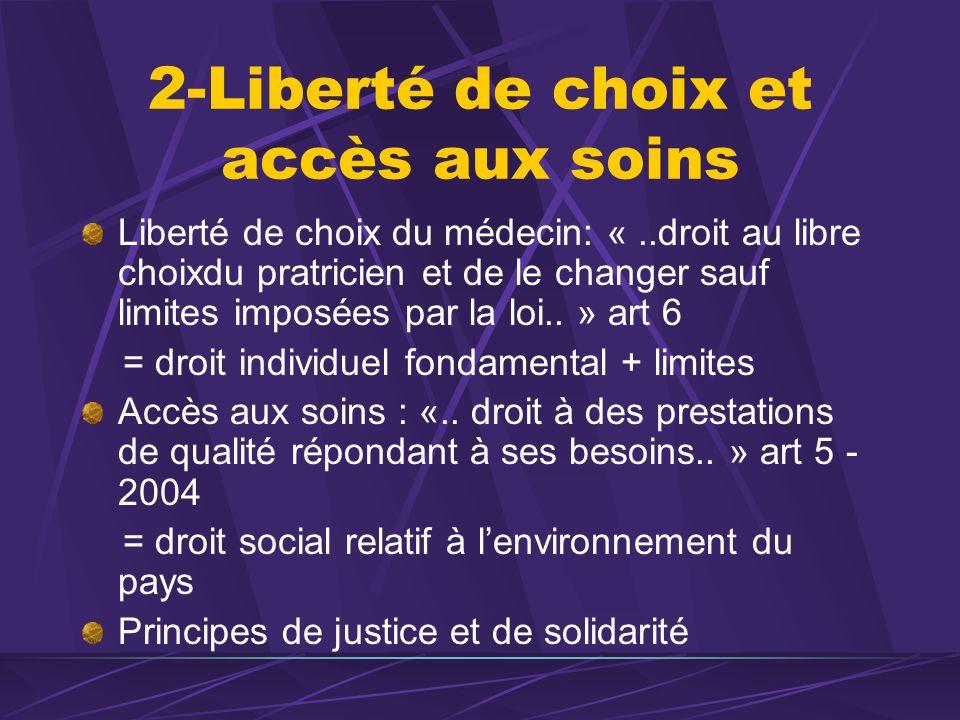 2-Liberté de choix et accès aux soins