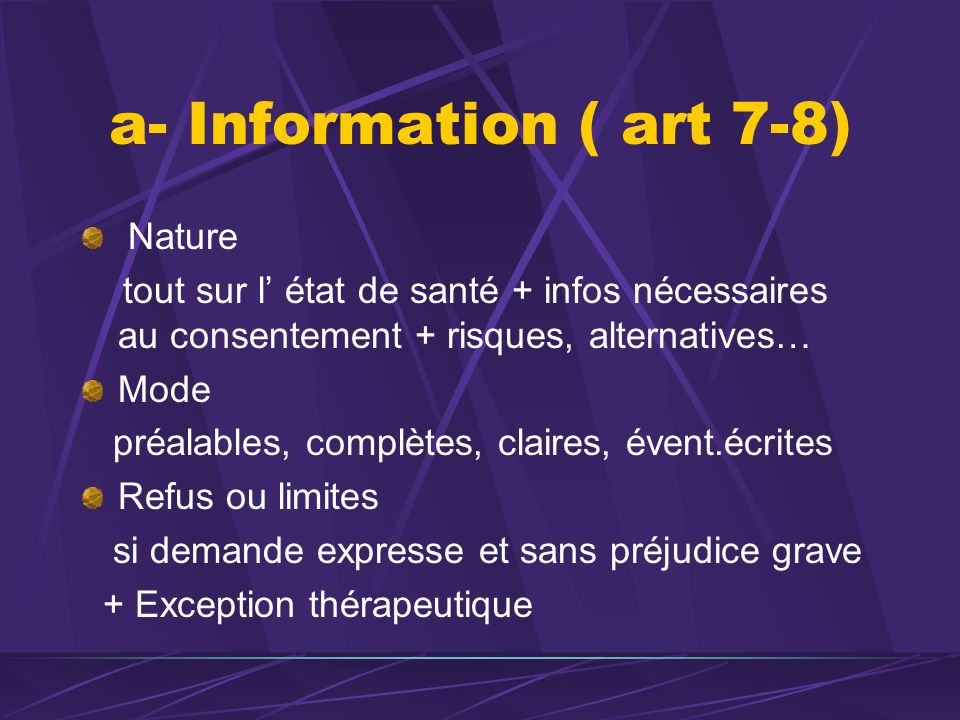 a- Information ( art 7-8) Nature