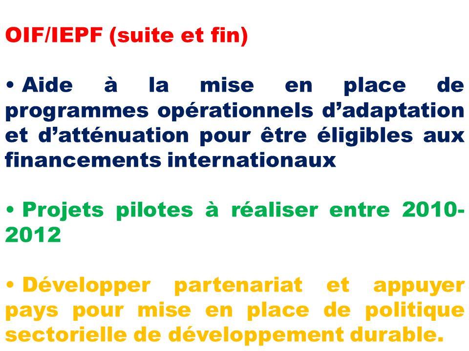 OIF/IEPF (suite et fin)