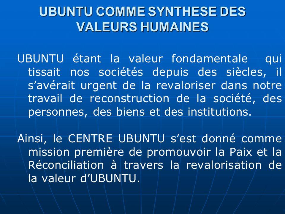 UBUNTU COMME SYNTHESE DES VALEURS HUMAINES