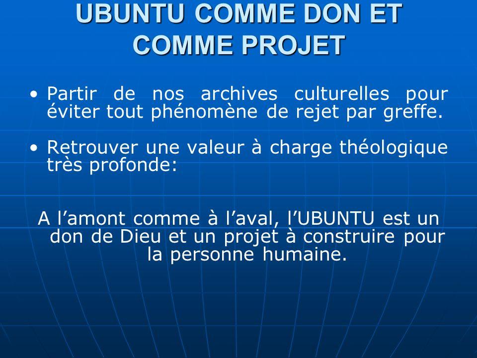 UBUNTU COMME DON ET COMME PROJET