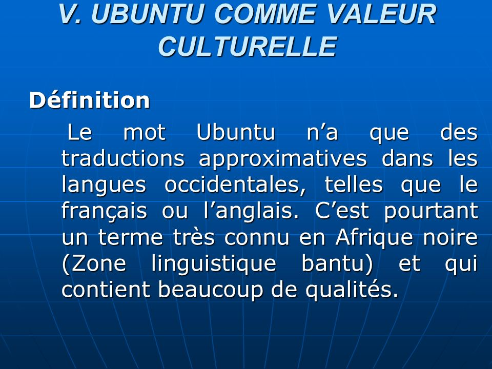 V. UBUNTU COMME VALEUR CULTURELLE