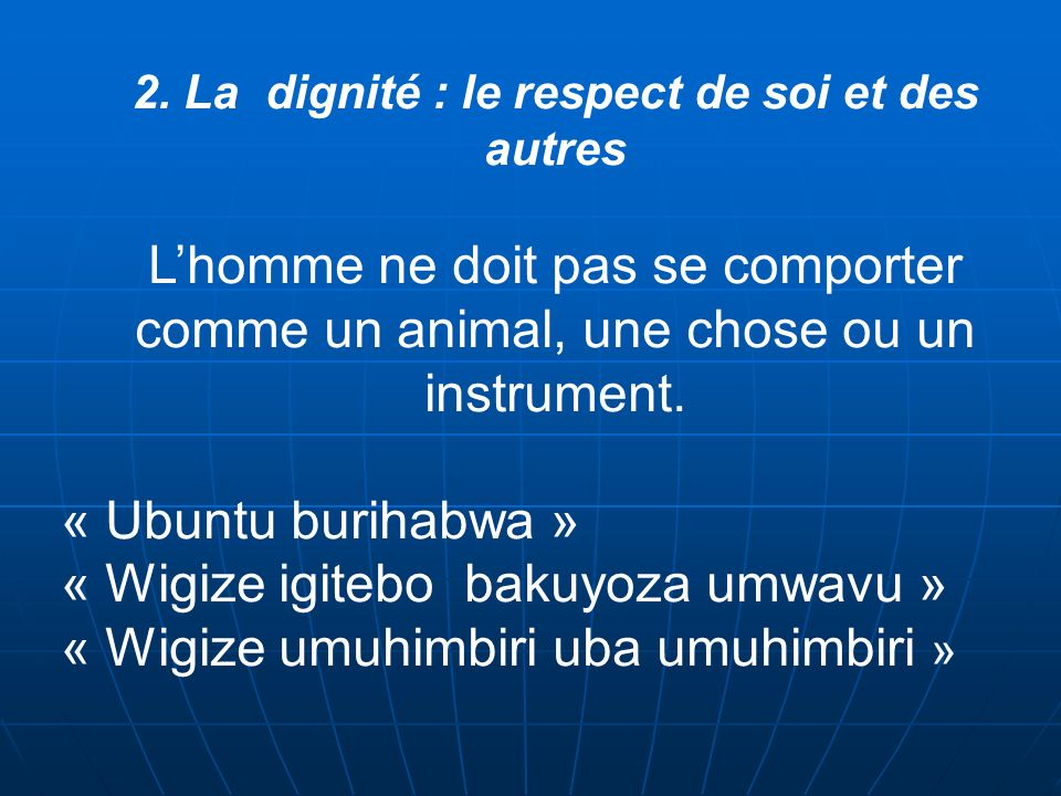2. La dignité : le respect de soi et des autres