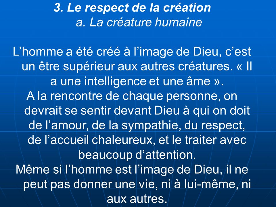 3. Le respect de la création