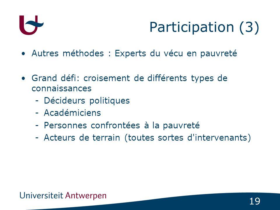 Participation (3) Autres méthodes : Experts du vécu en pauvreté