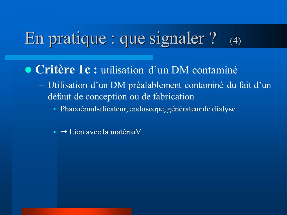 En pratique : que signaler (4)