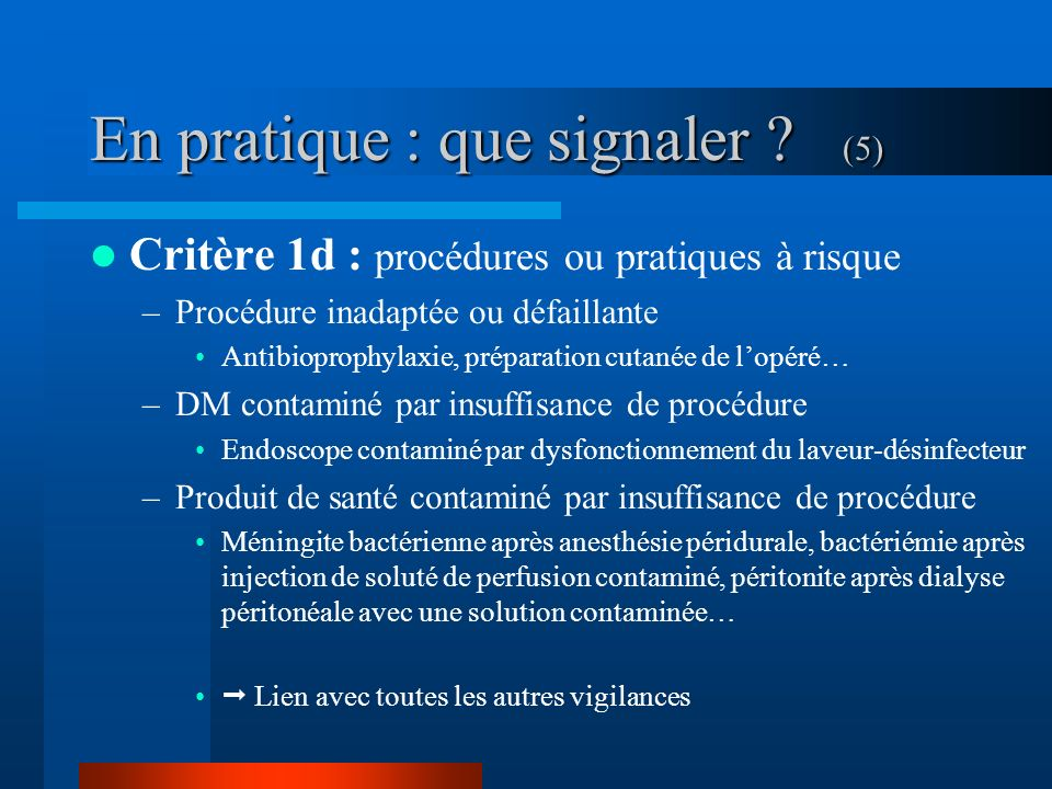 En pratique : que signaler (5)