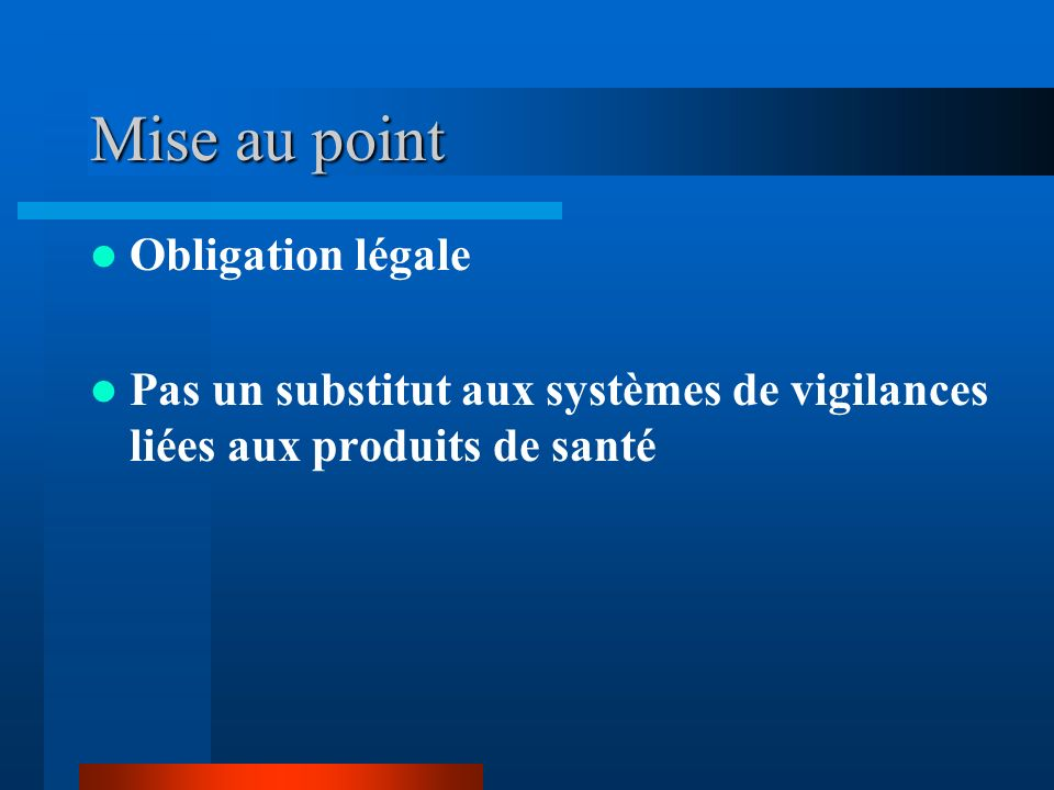 Mise au point Obligation légale