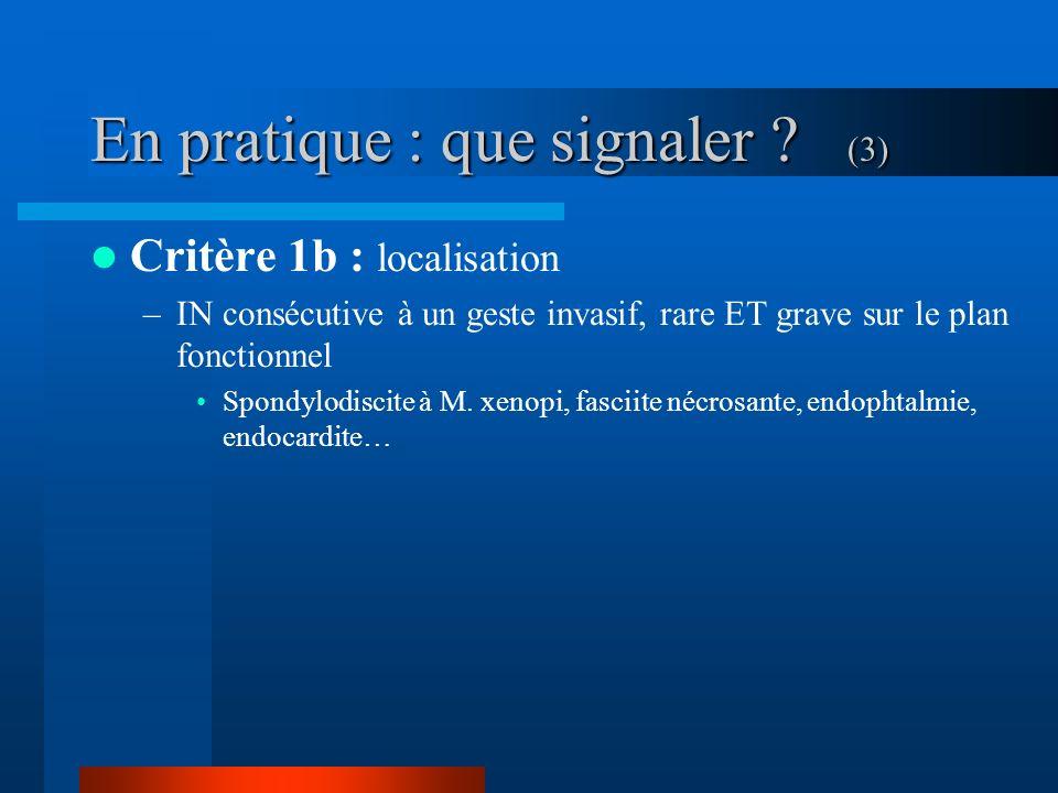 En pratique : que signaler (3)