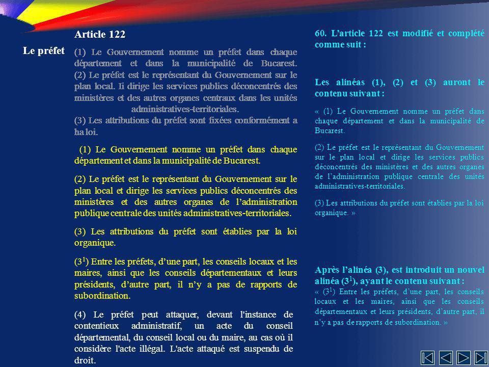Article 122 60. L'article 122 est modifié et complété comme suit : Le préfet.
