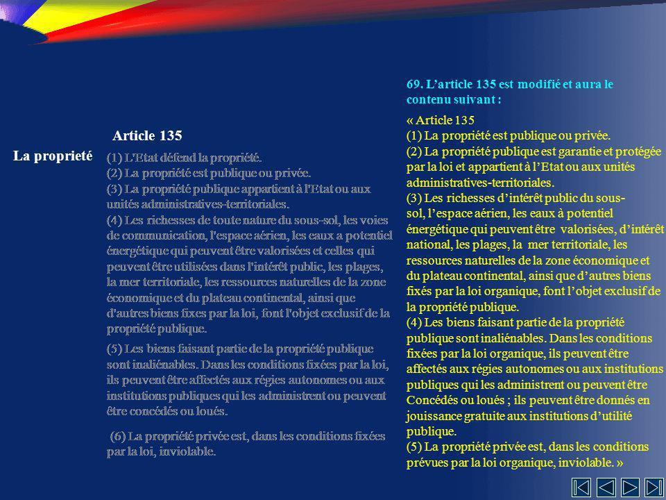 69. L'article 135 est modifié et aura le contenu suivant :