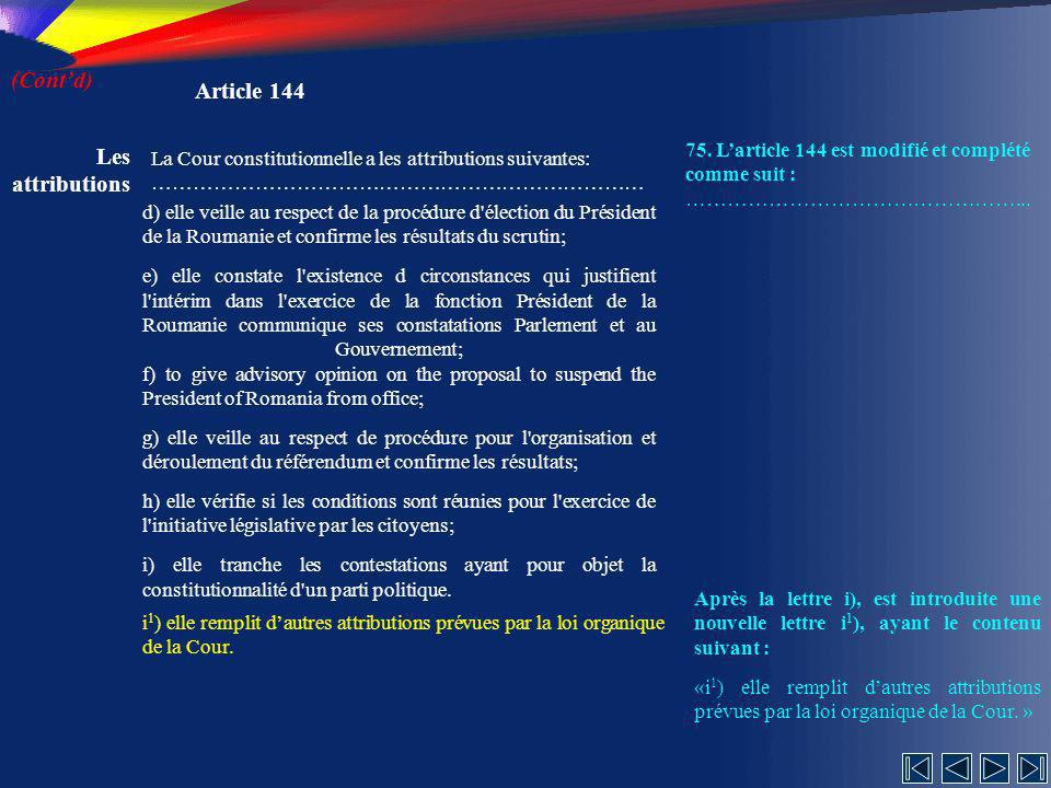 (Cont'd) Article 144 Les attributions