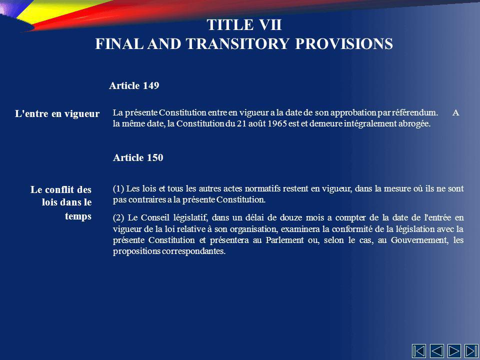 TITLE VII FINAL AND TRANSITORY PROVISIONS