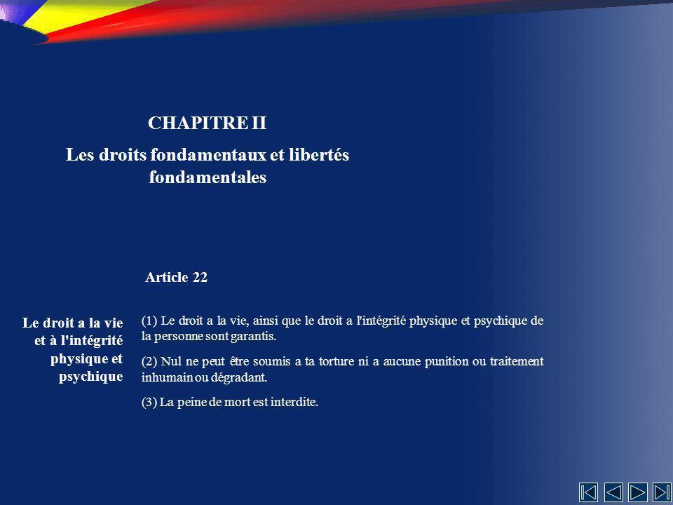 Les droits fondamentaux et libertés fondamentales