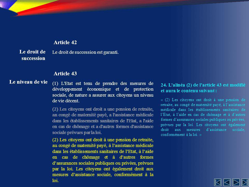 Article 42 Le droit de succession Article 43 Le niveau de vie