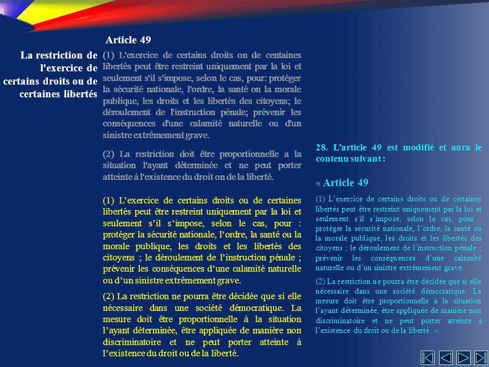Article 49 La restriction de l exercice de certains droits ou de certaines libertés.