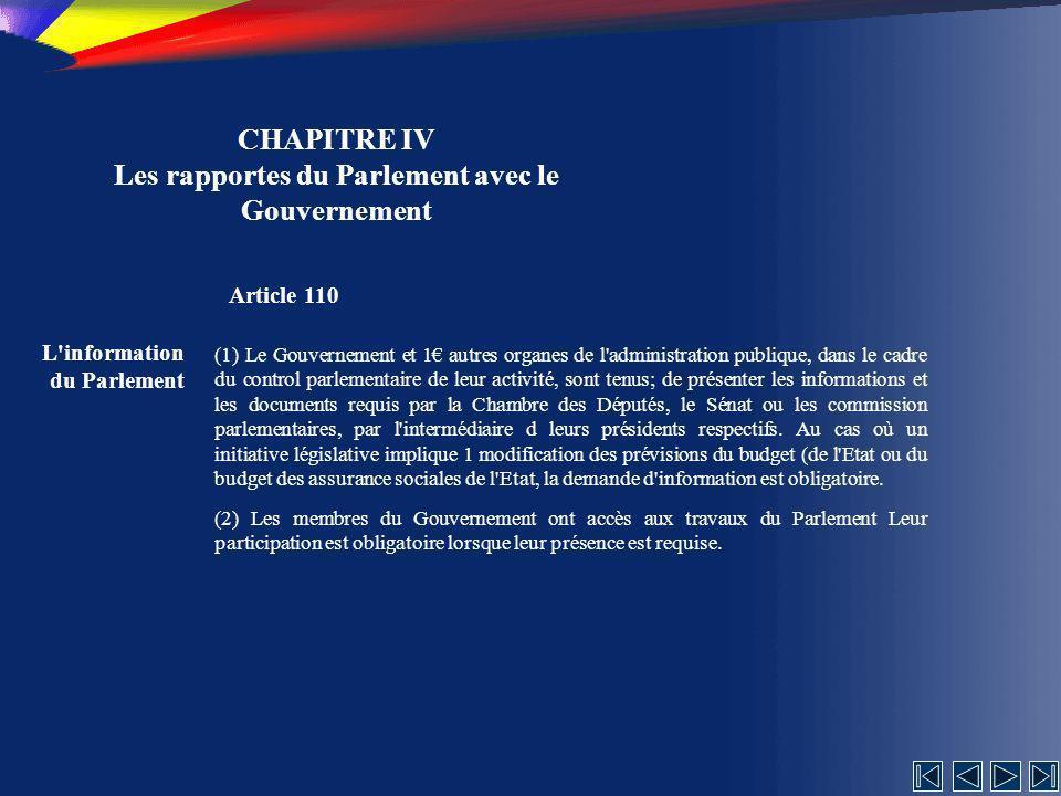 CHAPITRE IV Les rapportes du Parlement avec le Gouvernement