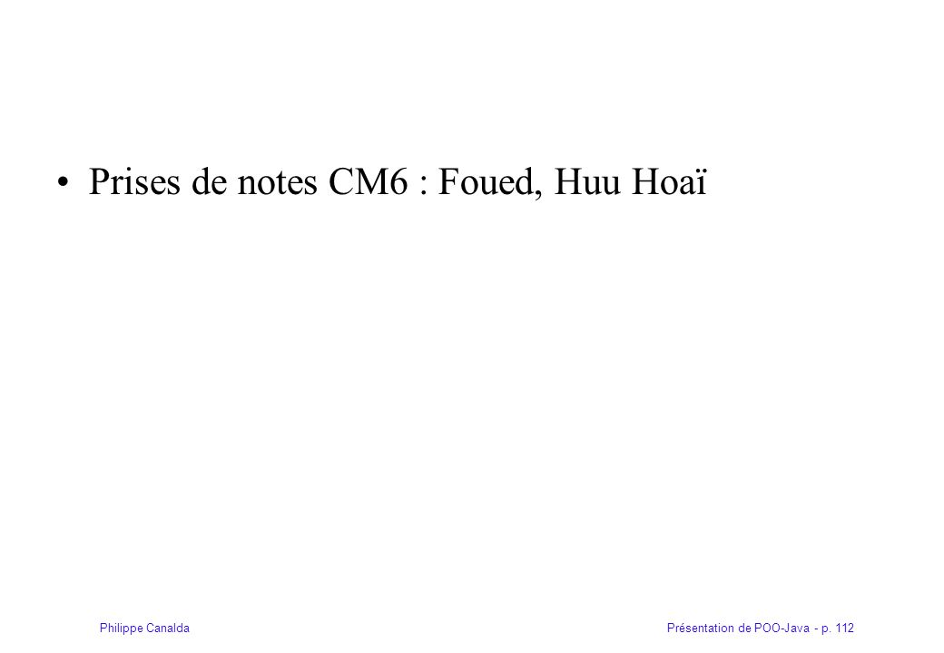 Prises de notes CM6 : Foued, Huu Hoaï