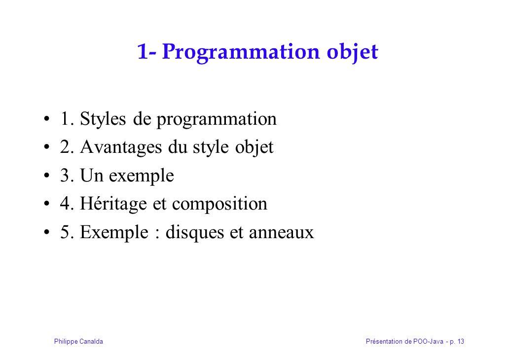 1- Programmation objet 1. Styles de programmation