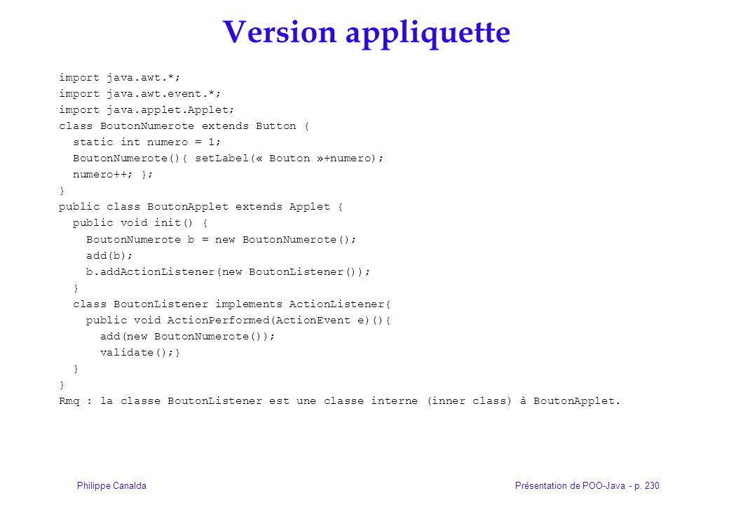 Version appliquette import java.awt.*; import java.awt.event.*;