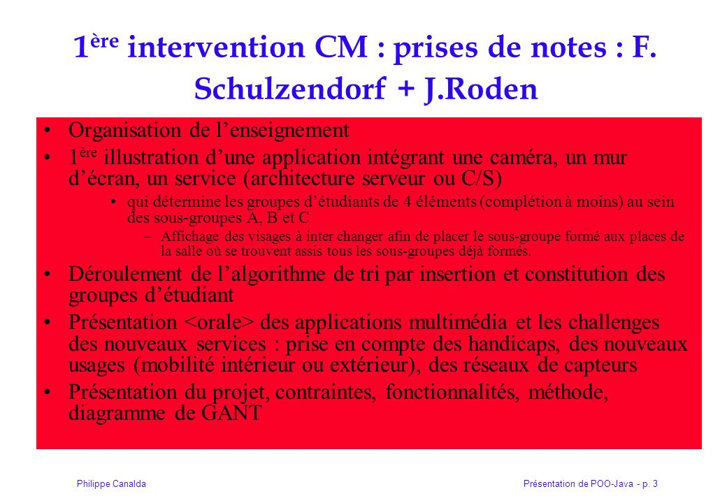 1ère intervention CM : prises de notes : F. Schulzendorf + J.Roden