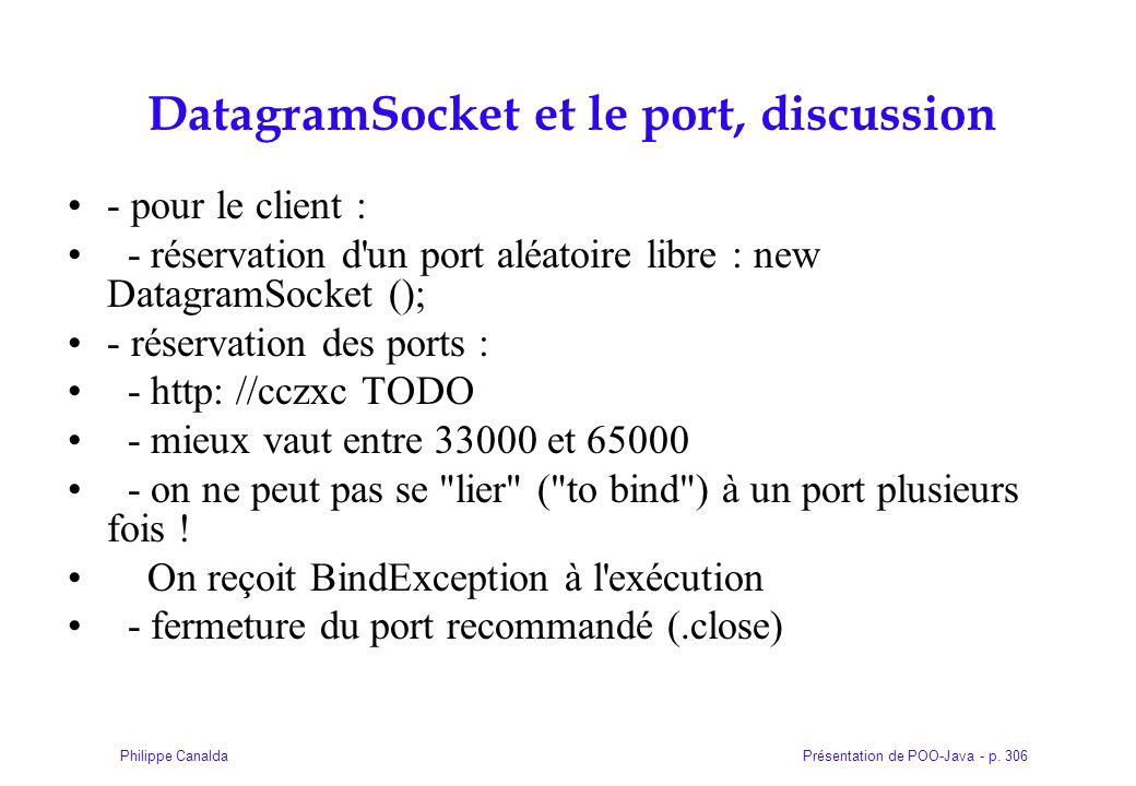 DatagramSocket et le port, discussion