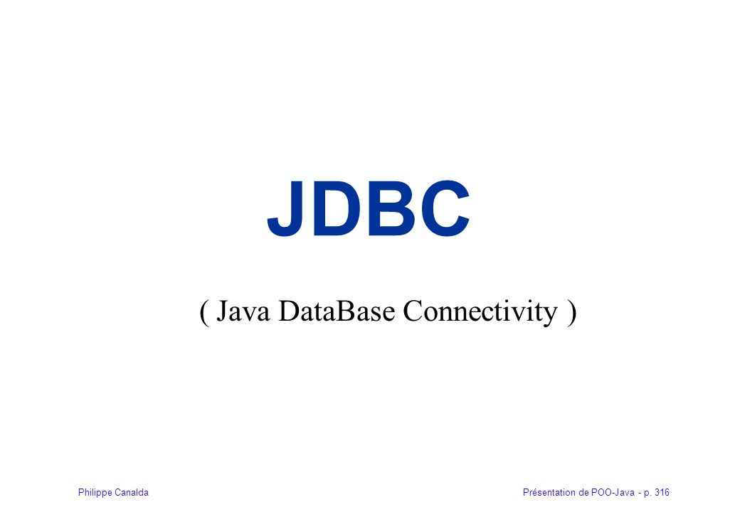 ( Java DataBase Connectivity )