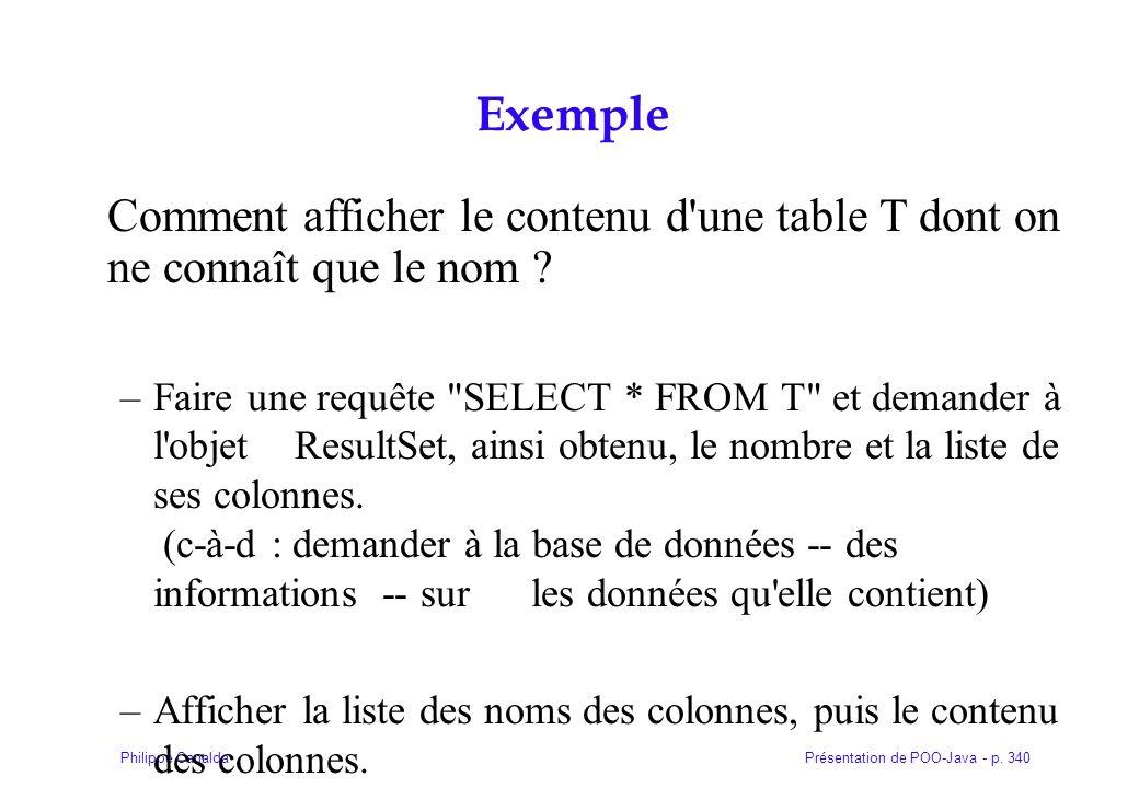 Exemple Comment afficher le contenu d une table T dont on ne connaît que le nom