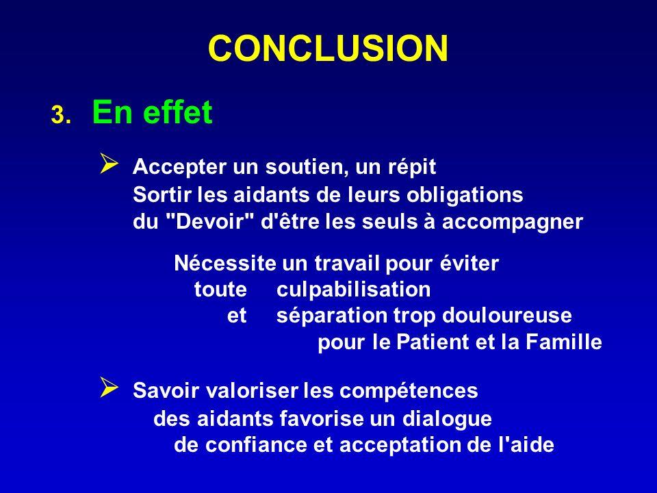 CONCLUSION 3. En effet  Accepter un soutien, un répit