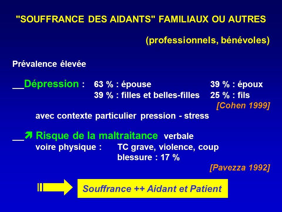 SOUFFRANCE DES AIDANTS FAMILIAUX OU AUTRES