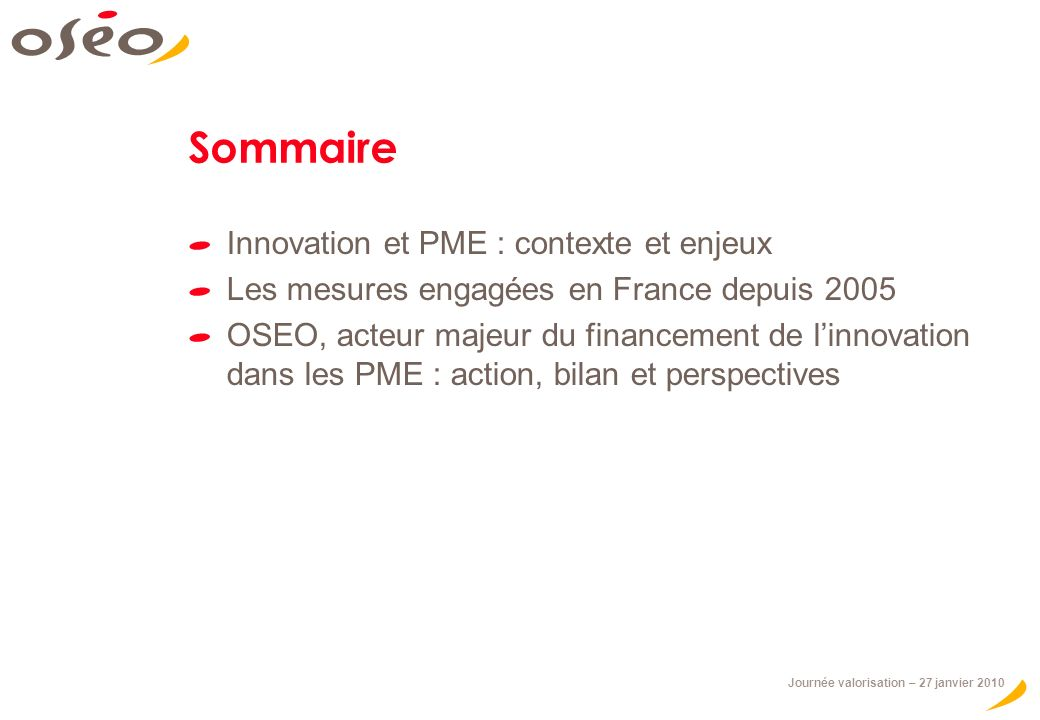Sommaire Innovation et PME : contexte et enjeux