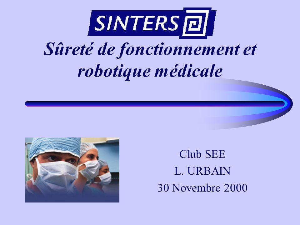 Sûreté de fonctionnement et robotique médicale