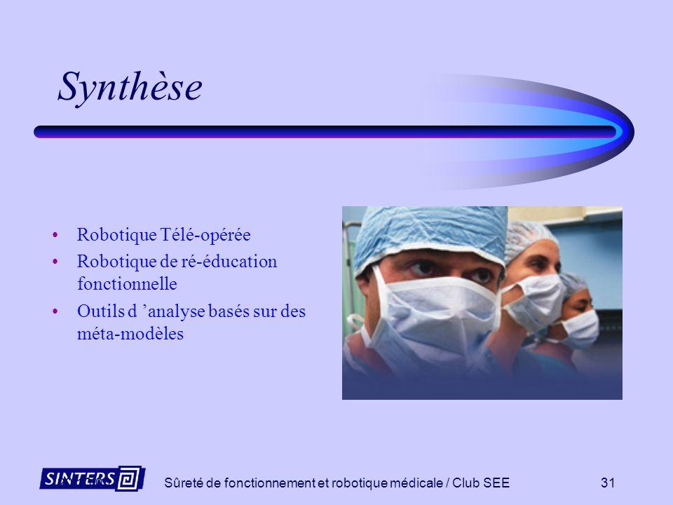 Sûreté de fonctionnement et robotique médicale / Club SEE