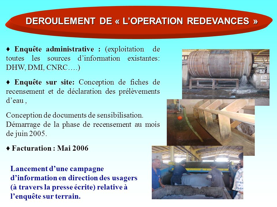DEROULEMENT DE « L'OPERATION REDEVANCES »