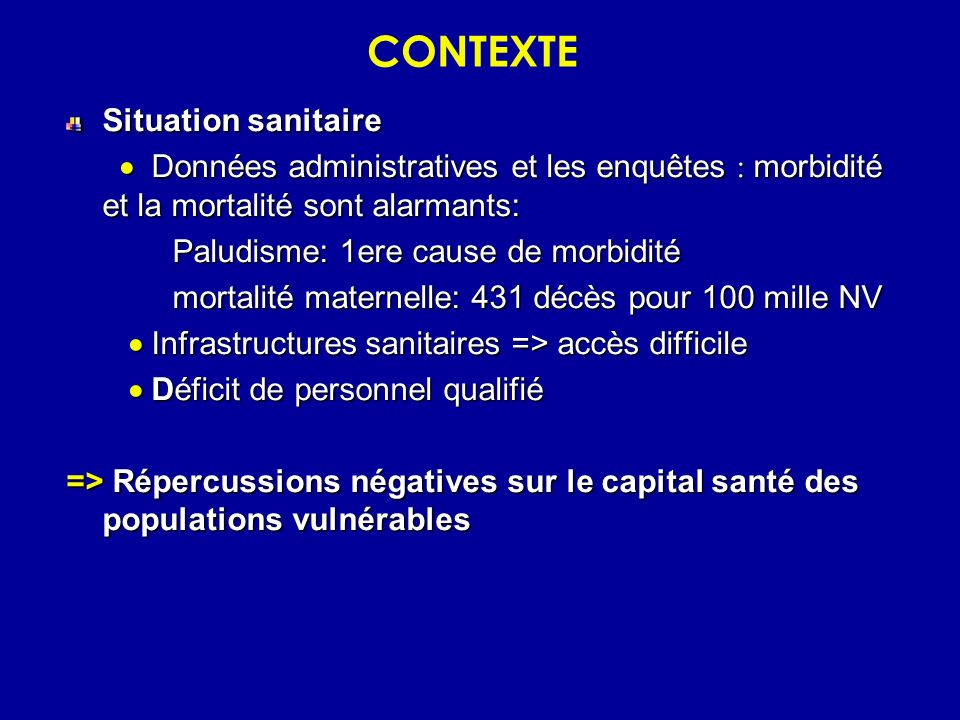 CONTEXTE Situation sanitaire