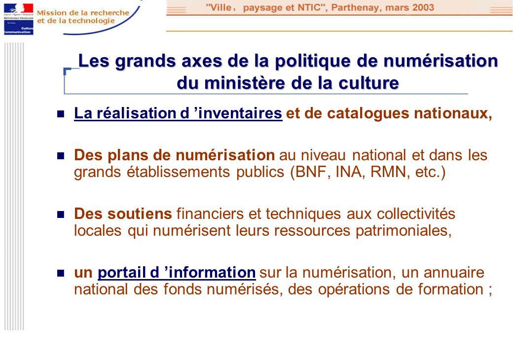 Les grands axes de la politique de numérisation du ministère de la culture