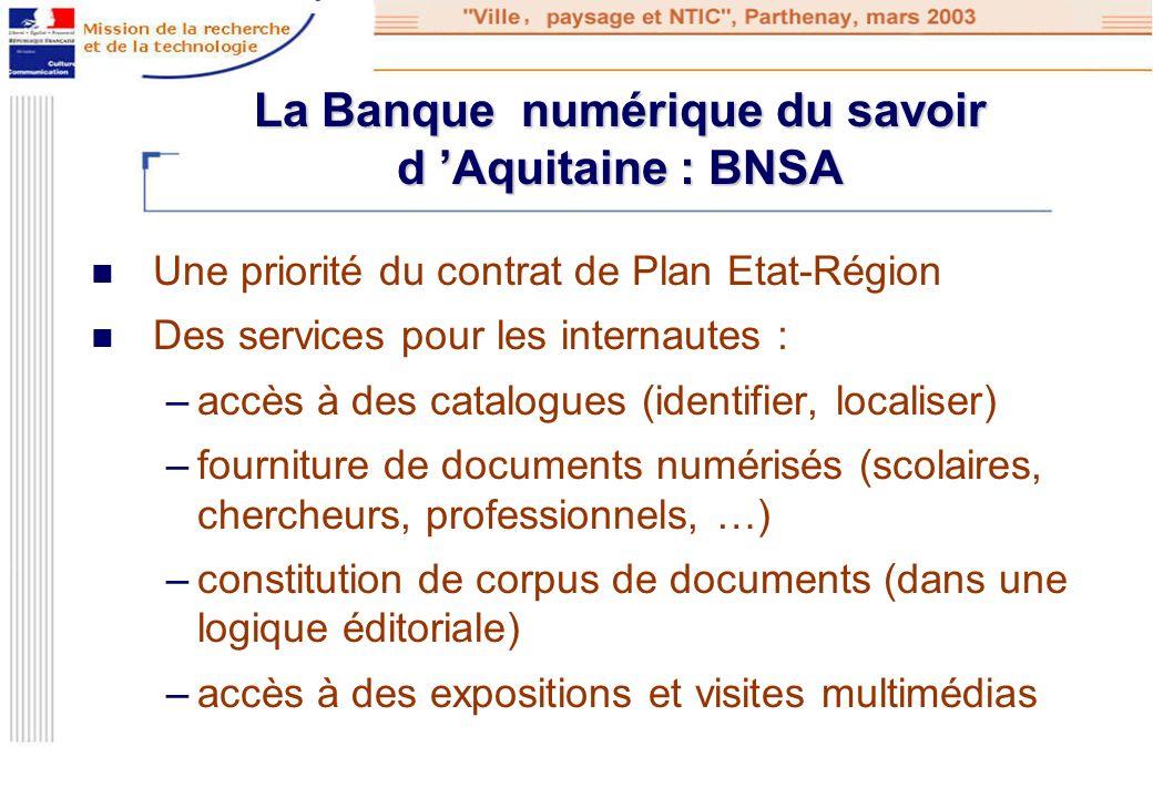 La Banque numérique du savoir d 'Aquitaine : BNSA