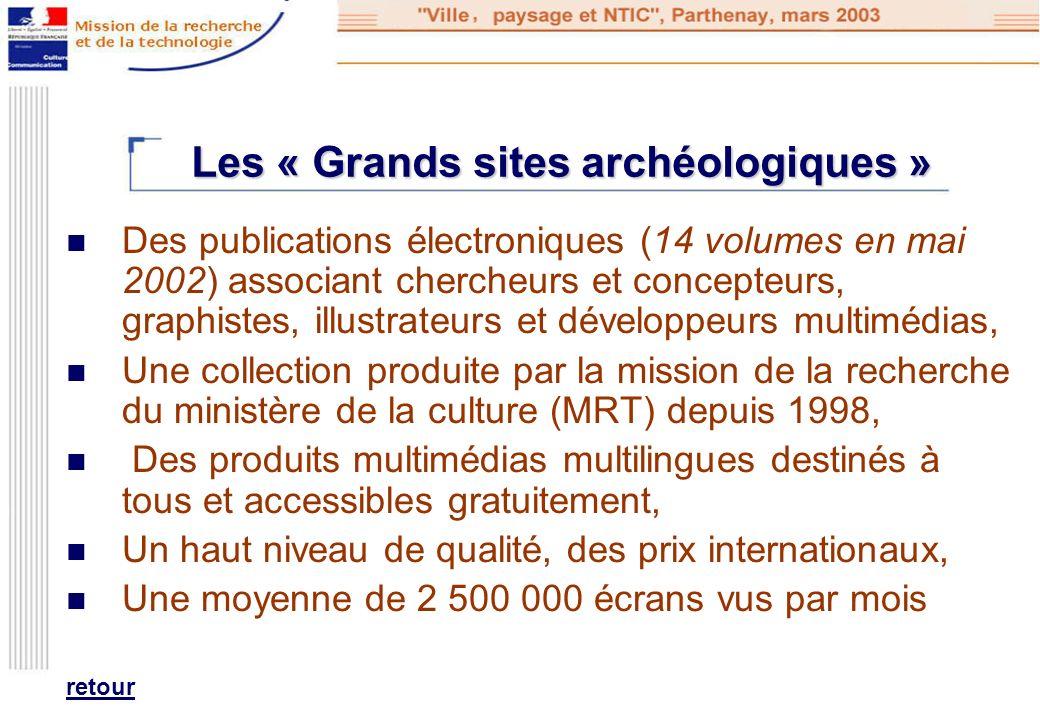 Les « Grands sites archéologiques »