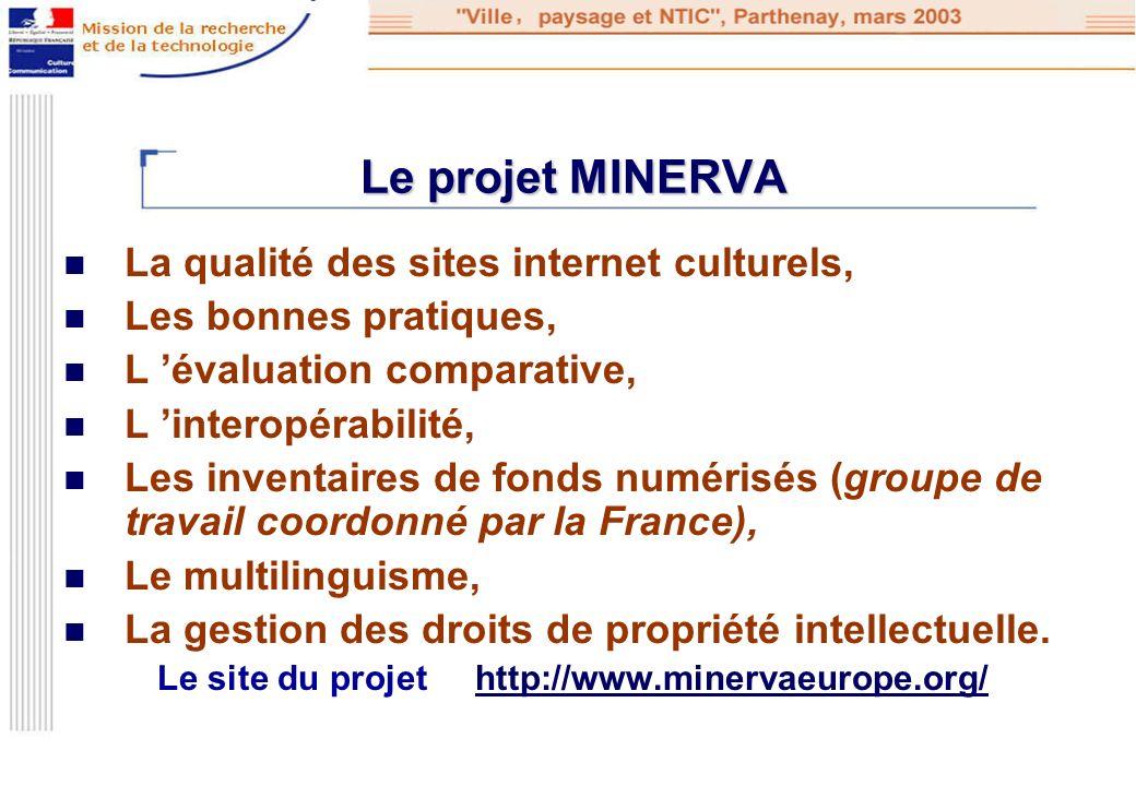 Le site du projet http://www.minervaeurope.org/