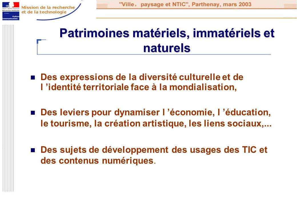Patrimoines matériels, immatériels et naturels