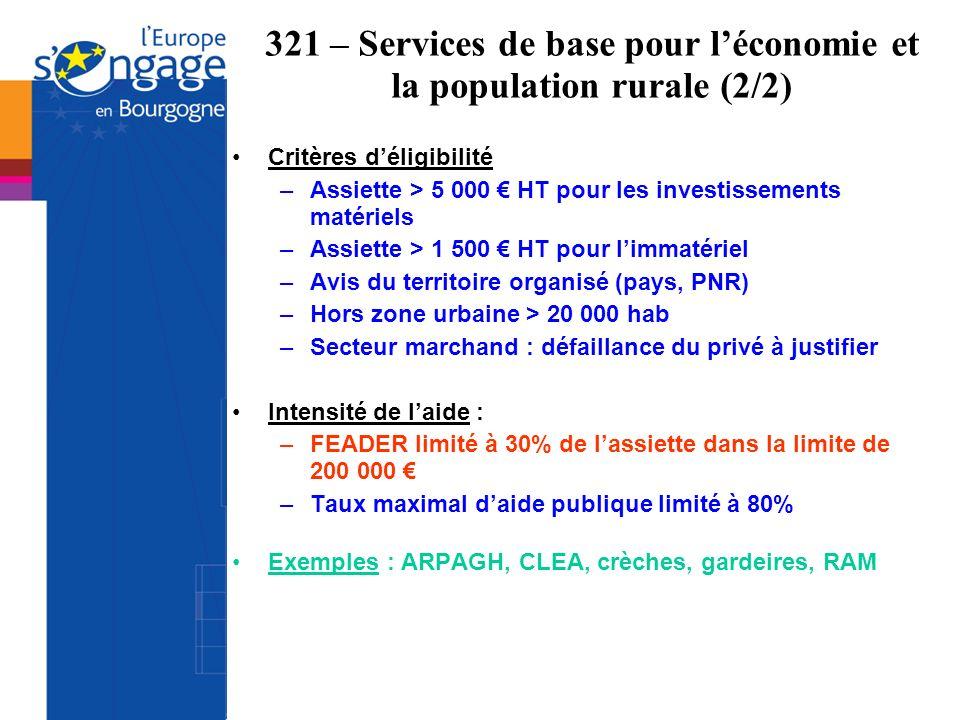 321 – Services de base pour l'économie et la population rurale (2/2)