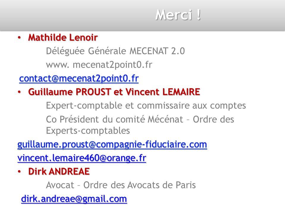 Merci ! Mathilde Lenoir Déléguée Générale MECENAT 2.0
